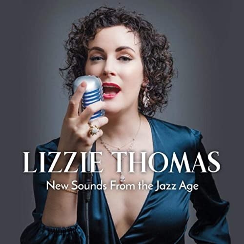 LIZZIE THOMAS - New Sounds From the Jazz Age cover