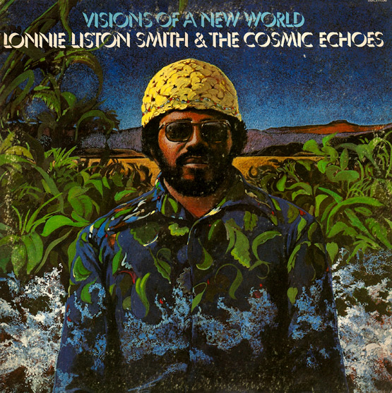 LONNIE LISTON SMITH - Visions of a New World cover