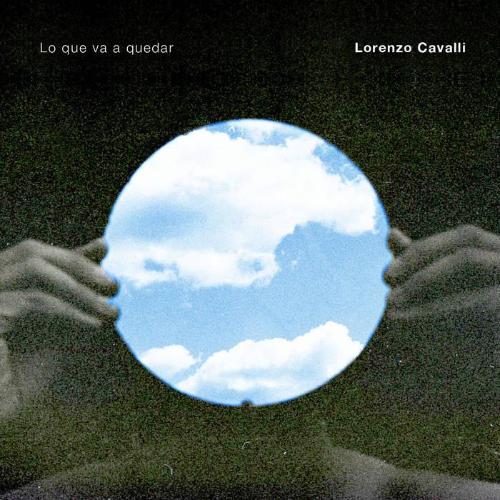 LORENZO CAVALLI - Lo que va a quedar cover