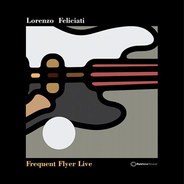 LORENZO FELICIATI - Frequent Flyer Live cover