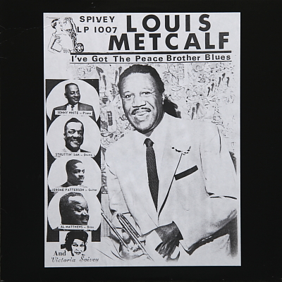 LOUIS METCALF - I've Got The Peace Brother Blues cover