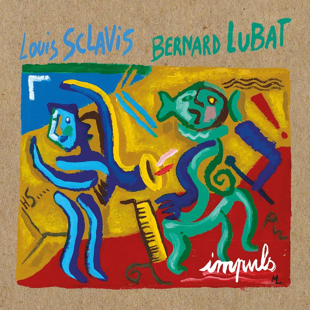 LOUIS SCLAVIS - Louis Sclavis & Bernard Lubat : Impuls cover