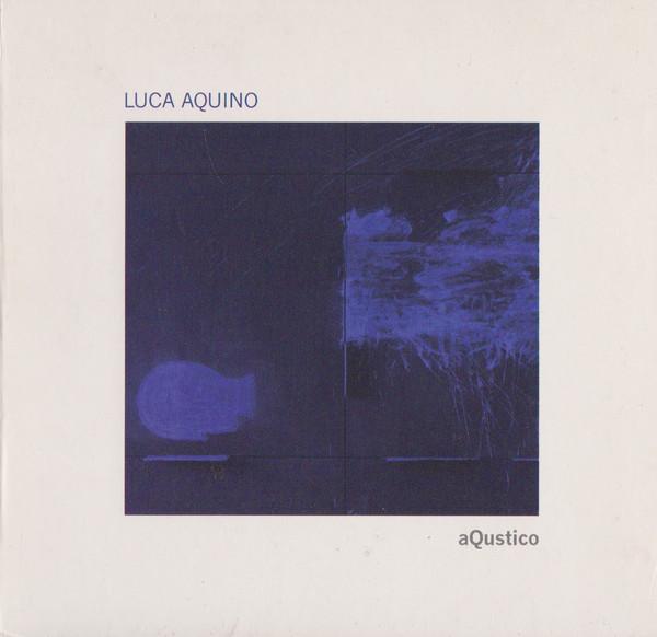 LUCA AQUINO - aQustico cover