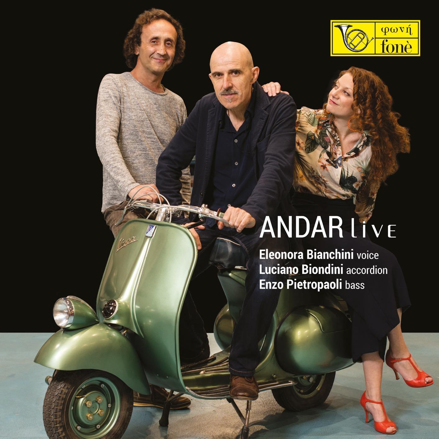 LUCIANO BIONDINI - Luciano Biondini, Enzo Pietropaoli, Eleonora Bianchini : Andar live cover