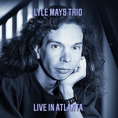 LYLE MAYS - Live at E.J's, Atlanta 1981 cover