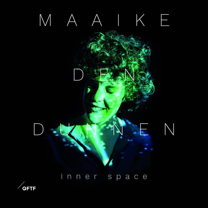 MAAIKE DEN DUNNEN - Inner Space cover