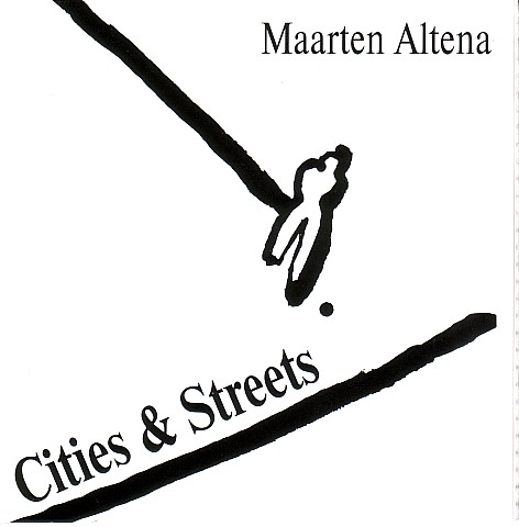 MAARTEN ALTENA - Cities & Streets cover