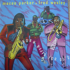 MACEO PARKER - Horn Riffs For DJs Volume 2 (with Fred Wesley) cover