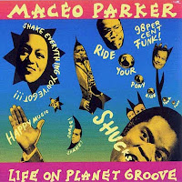 MACEO PARKER - Life on Planet Groove cover