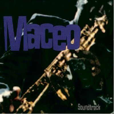 MACEO PARKER - Maceo (Soundtrack) cover