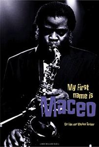 MACEO PARKER - My First Name Is Maceo cover