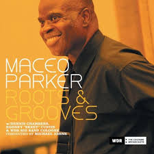 MACEO PARKER - Roots & Grooves cover