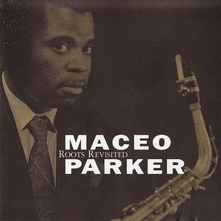 MACEO PARKER - Roots Revisited cover