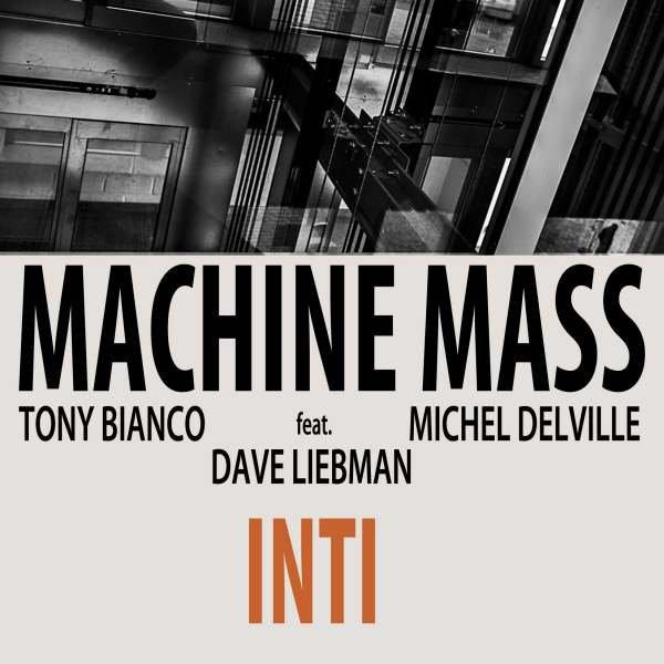 MACHINE MASS TRIO / MACHINE MASS - Inti cover