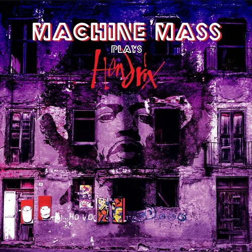 MACHINE MASS TRIO / MACHINE MASS - Plays Hendrix cover