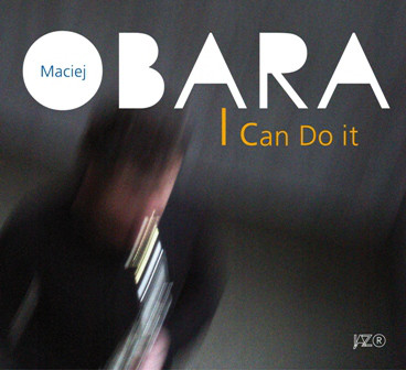 MACIEJ OBARA - I can do it cover