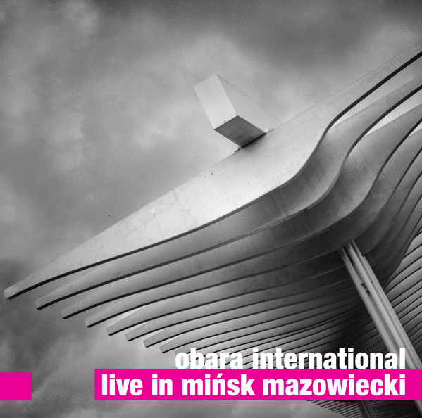 MACIEJ OBARA - Obara International : Live in Mińsk Mazowiecki cover