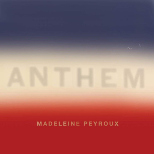 MADELEINE PEYROUX - Anthem cover