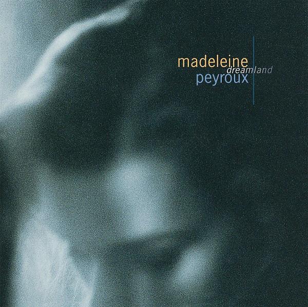 MADELEINE PEYROUX - Dreamland cover