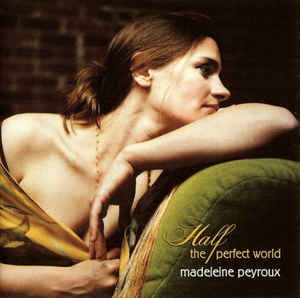 MADELEINE PEYROUX - Half the Perfect World cover