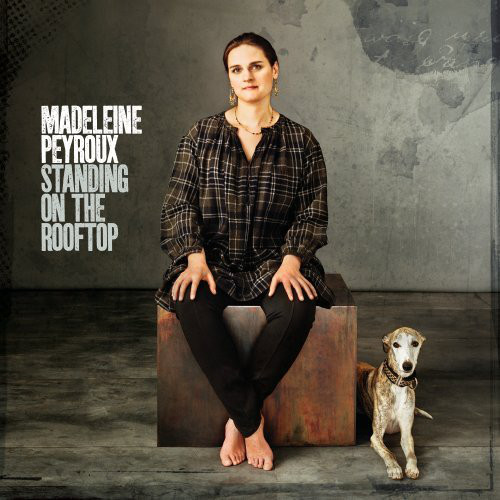 MADELEINE PEYROUX - Standing On The Rooftop cover