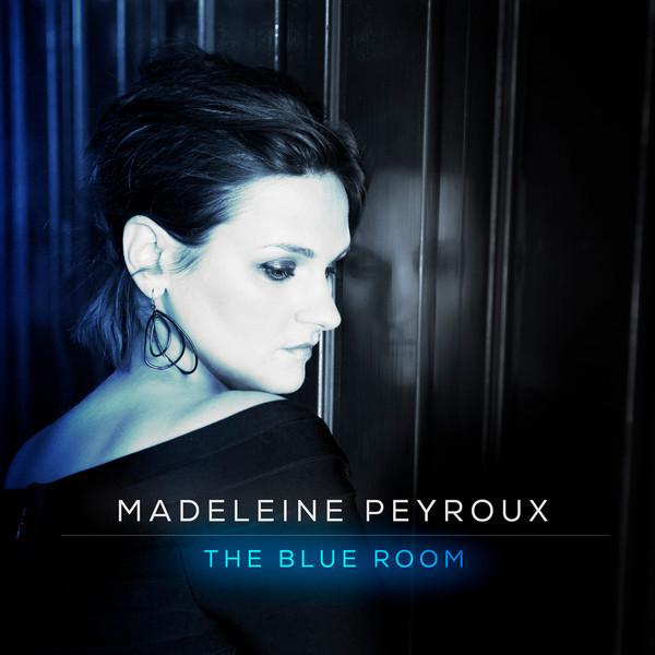 MADELEINE PEYROUX - The Blue Room cover