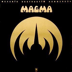 MAGMA - Mekanïk Destruktïw Kommandöh cover