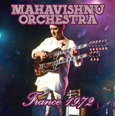MAHAVISHNU ORCHESTRA - France 1972 cover