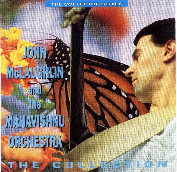 MAHAVISHNU ORCHESTRA - John McLaughlin And The Mahavishnu Orchestra ‎– The Collection cover