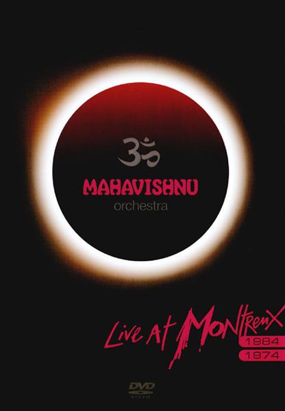MAHAVISHNU ORCHESTRA - Live At Montreux 74/84 cover