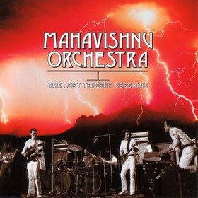MAHAVISHNU ORCHESTRA - The Lost Trident Sessions cover