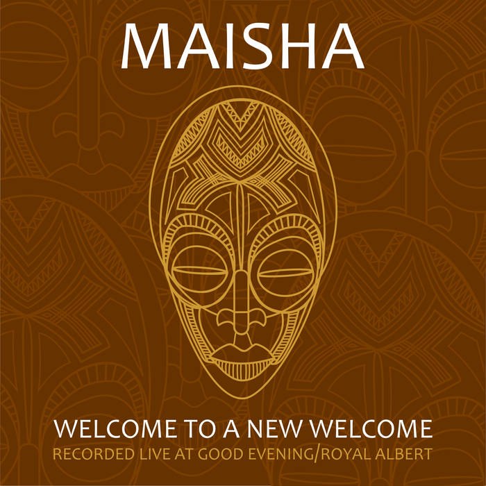 MAISHA - Welcome To A New Welcome cover