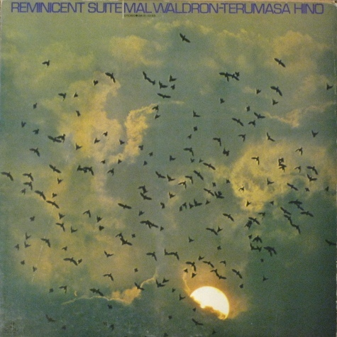 MAL WALDRON - Reminicent Suite (with Terumasa Hino) cover