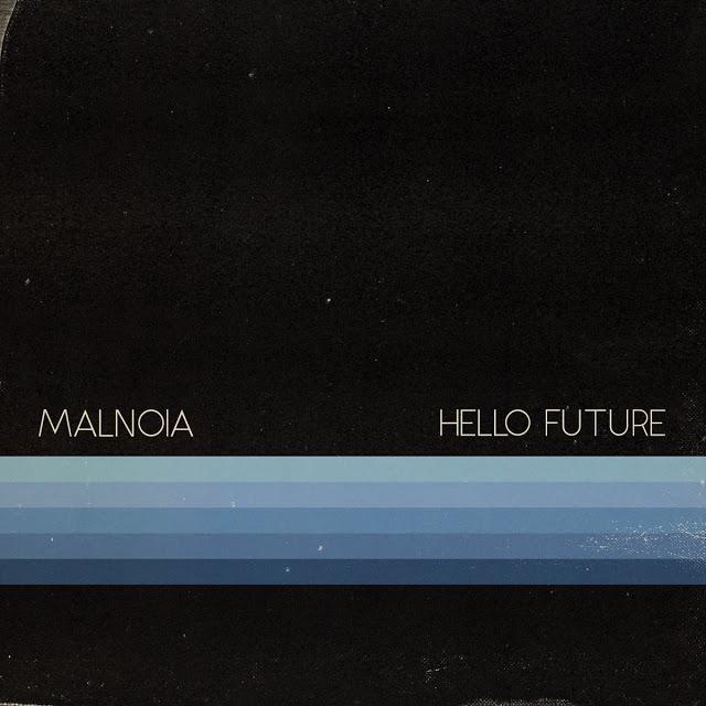 MALNOIA - Hello Future cover