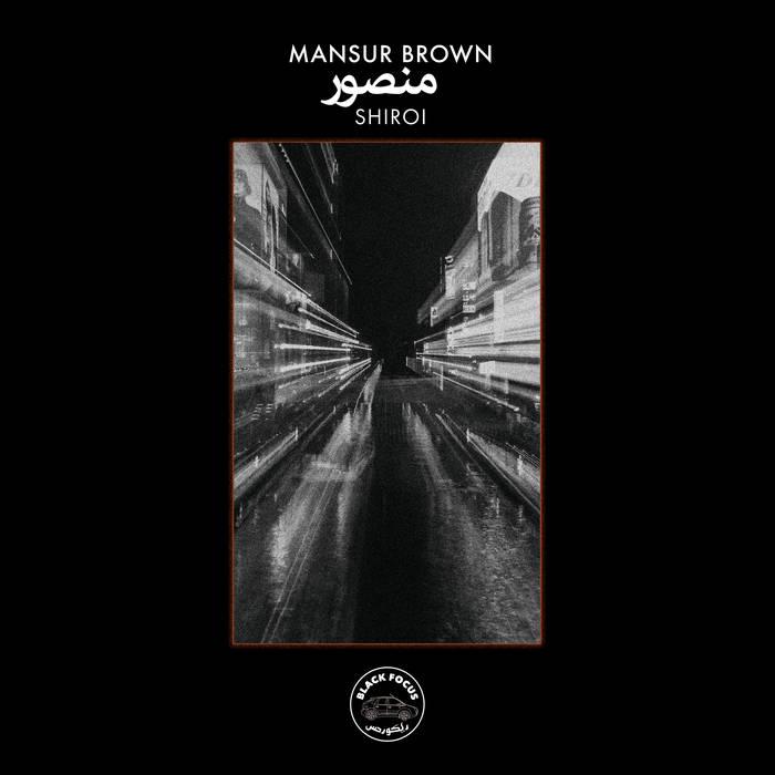 MANSUR BROWN - Shiroi cover