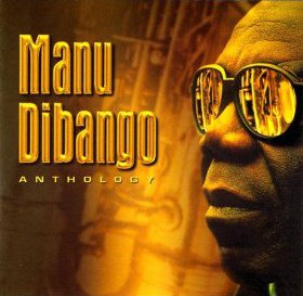 MANU DIBANGO - Anthology cover