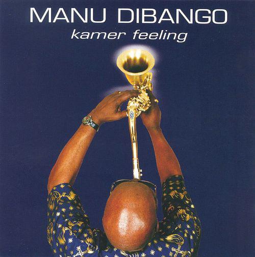 MANU DIBANGO - Kamer Feeling cover