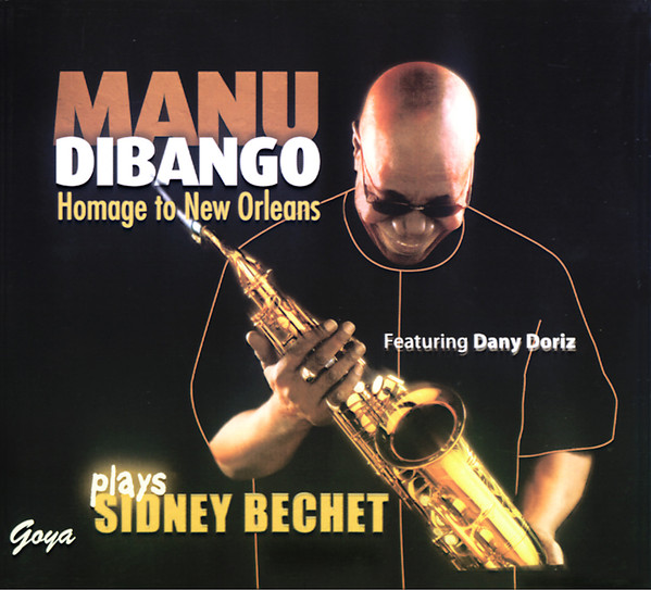 MANU DIBANGO - Manu Dibango Plays Sidney Bechet ‎– Homage To New Orleans cover
