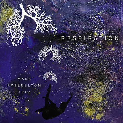 MARA ROSENBLOOM - Resipiration cover