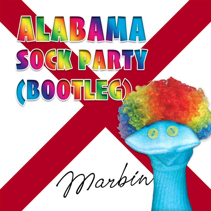MARBIN - Alabama Sock Party (bootleg) cover