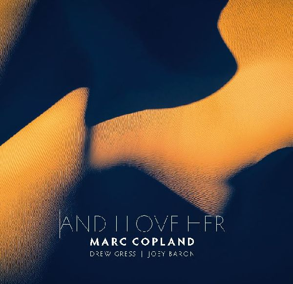 MARC COPLAND - And I Love Her cover