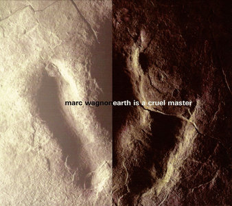 MARC WAGNON - Earth Is a Cruel Master cover
