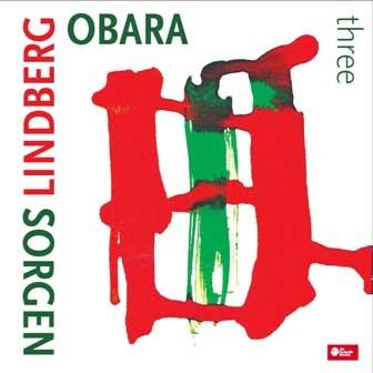 MACIEJ OBARA - Obara / Lindberg / Sorgen : Three cover