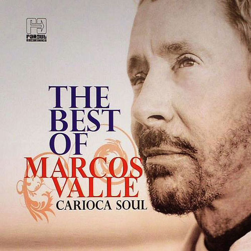 MARCOS VALLE - Carioca Soul: The Best of Marcos Valle cover