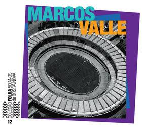 MARCOS VALLE - Coleção Folha 50 anos de bossa nova, Volume 12 cover