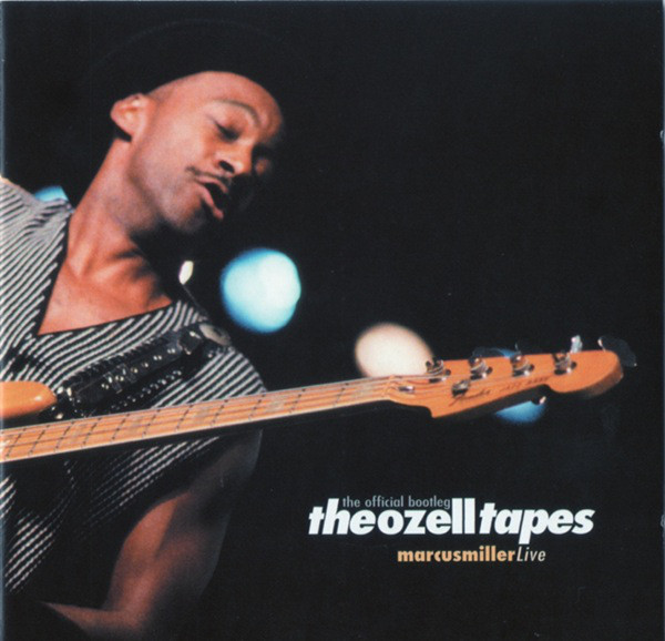 MARCUS MILLER - The Ozell Tapes: The Official Bootleg cover