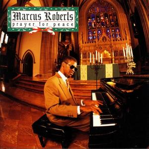 MARCUS ROBERTS - Prayer for Peace cover