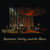 MARCUS ROBERTS - Romance, Swing, And the Blues, Vol. 1 cover