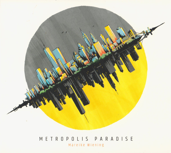 MAREIKE WIENING - Metropolis Paradise cover