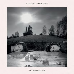 MARIA FAUST - Kira Skov / Maria Faust : In the Beginning cover